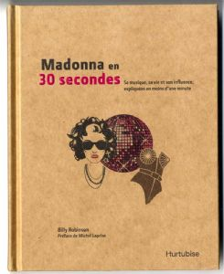 MADONNA EN 30 SECONDES - FRANCE HARDBACK BOOK